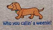 Who You Calling A Weenie?  Human Tee