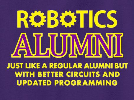 Robotics Alumni Tee Shirt or Sweatshirt