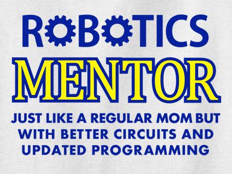 Robotics Mentor Tee Shirt or Sweatshirt